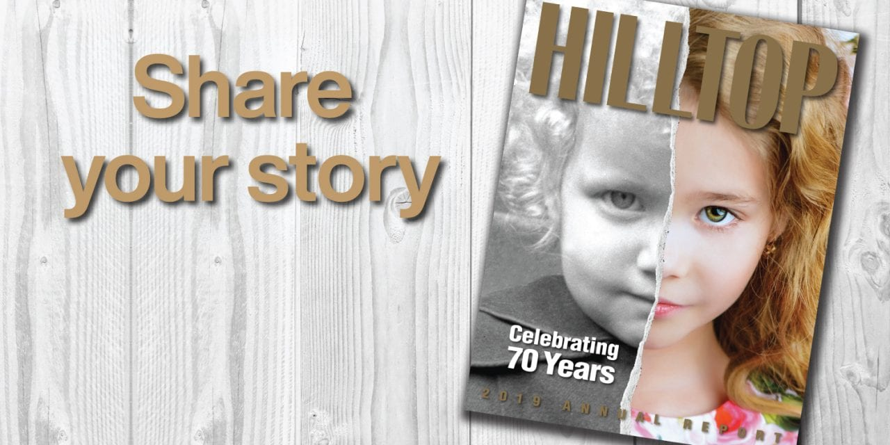 Call for Hilltop Annual Report Stories